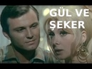 Gül ve Şeker - Türk Filmi
