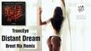 TrancEye - Distant Dream (Brent Rix Remix) [Redux Recordings]