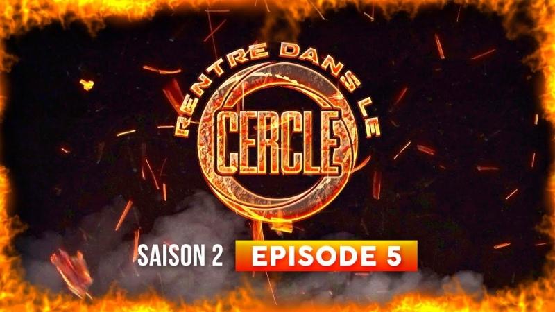 Rentre dans le Cercle - Saison 2 - Episode 5 (Hooss, Maska, Kader Diaby, Bosh...) [OKLM Russie]