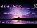 TrixX k co op Grimmaldika Techno Connection UK Underground fm! 16- 09- 2018