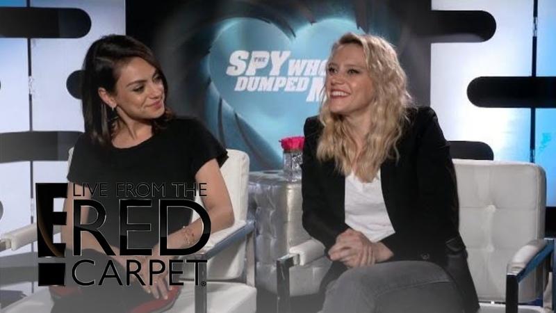 Mila Kunis Kate McKinnon Talk Spy Who Dumped Me   E! Live from the Red Carpet