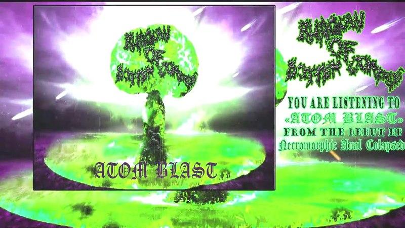 Shadow of Rotten Corpse - Atom Blast [Dedut single]