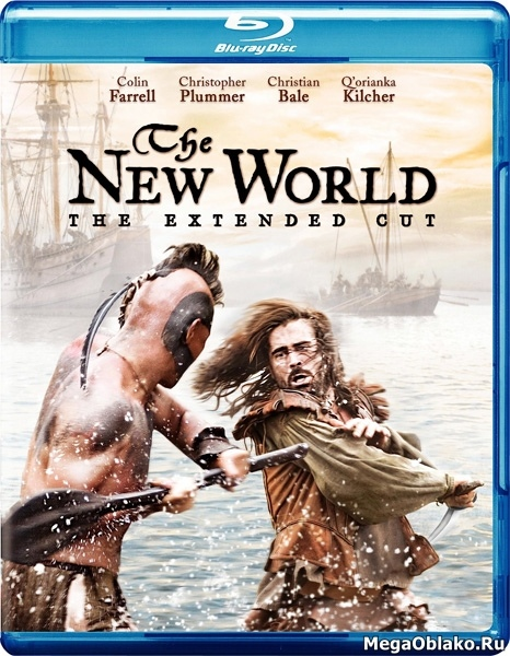 Новый Свет / The New World [Extended Cut] (2005/BDRip/HDRip)