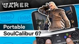 What will it take to run SoulCalibur 6 on an IntelHD handheld Ultra low graphics on GPD Win 2 VGTimes.Ru