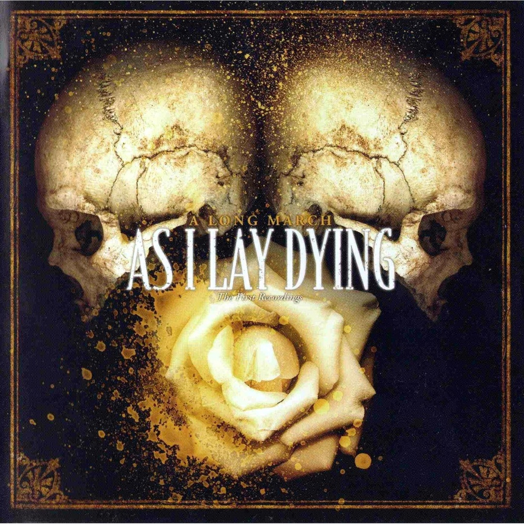 As I Lay Dying - A Long March - The First Recordings