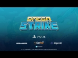 Omega Strike - Launch Trailer ¦ PS4
