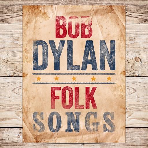 Bob Dylan альбом Folk Songs