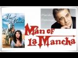 Пласидо Доминго-Man of La Mancha