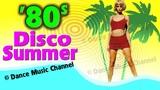 Hot Summer Disco '80