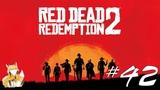 Red Dead Redemption 2 - #42 - Всем насолили