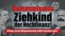 Kommunismus - Ziehkind der Hochfinanz [Dokumentarfilm] | 23. Februar 2019 | www.kla.tv/13906