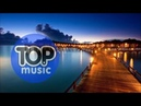 Wonderful Chillout Top Music Summer Mix Chill Lounge Deep House Relax