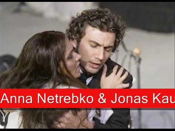 Anna Netrebko Jonas Kaufmann: Verdi - La Traviata, 'Parigi, o cara... Ah! Gran Dio!'