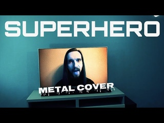 Daze - Superhero (metal cover by Even Blurry Videos)