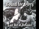 Bound for Glory - Last Act of Defiance - (Last Act of Defiance)