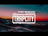 R3HAB Lia Marie Johnson - The Wave (Waysons Remix) Lyrics