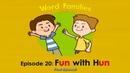 Word Families 20 Fun with Hun