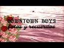 Downtown Boys - Fotos Y Recuerdos