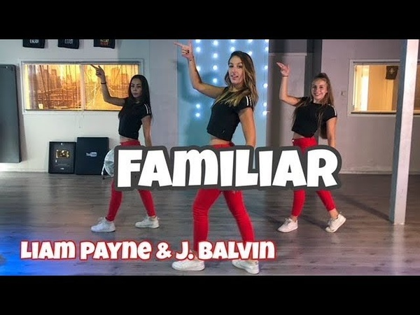 Familiar - Liam Payne J. Balvin - Easy Dance Choreography - Baile - Coreografia
