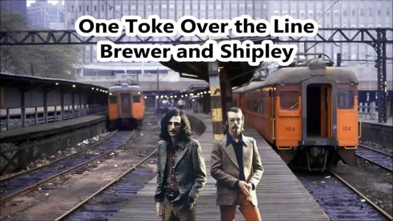 Brewer Shipley - One Toke Over The Line