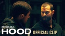 "Robin Hood (2018 Movie) Official Clip ""That's Where We Hit It"" – Taron Egerton Jamie Dornan"