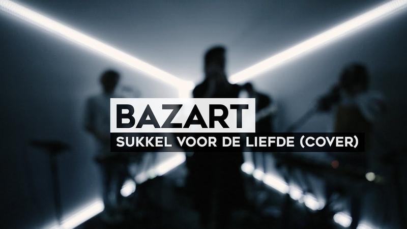 THE TUNNEL Bazart - Sukkel Voor De Liefde (Live The Opposites Cover)