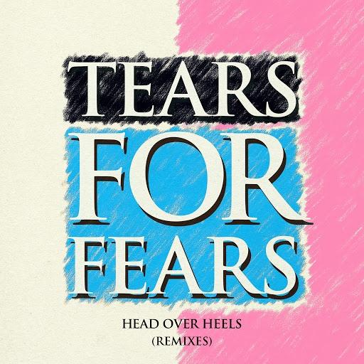 Tears for Fears альбом Head Over Heels (Remixes)