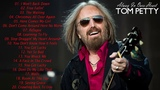 Tom Petty Greatest Hits Collection - Tom Petty The Best Of 2018