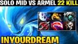 INYOURDREAM vs ARMEL Solo MID - 22 KILLS