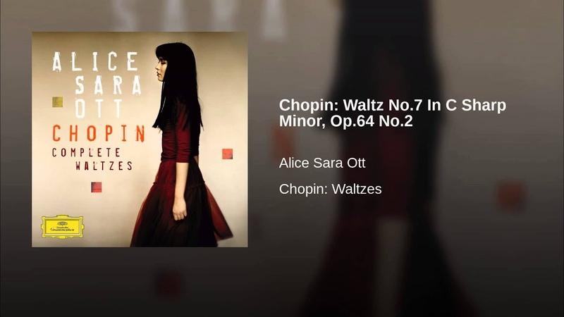 Chopin: Waltz No.7 In C Sharp Minor, Op.64 No.2