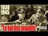 1938 1945 Le bal des maudits