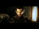 Deus Ex - Human Revolution - Полный трейлер Ru