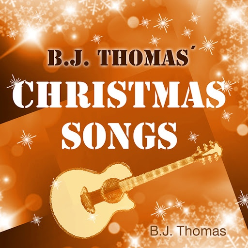 B.J. Thomas альбом Christmas Songs (Re-Recordings)