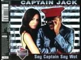 Captain Jack Say Captain Say Wot (2001)