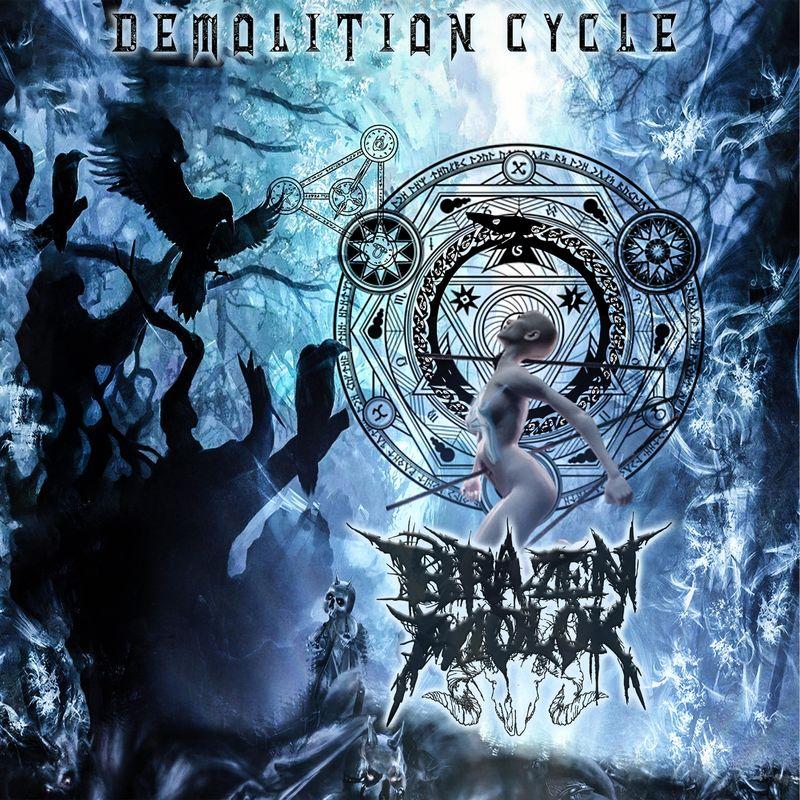 Brazen Molok — Demolition Cycle (2018)
