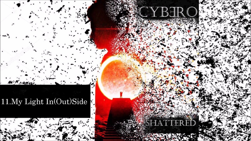 Cybero - My Light In(Out)Side (Electronic Rock)