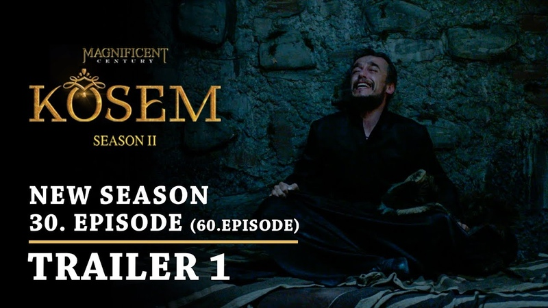 Magnificent Century Kosem New Season - Episode 30 (60.Episode) | Trailer 1 - English Subtitles