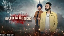 Burn Blood | (Full HD) | Amarr Nagra Ft. Deepa Baler | Guri Bhandal | Jaymeet | New Punjabi Songs