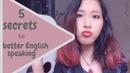 Luyện nói tiếng Anh hay 5 bí quyết cải thiện Speaking