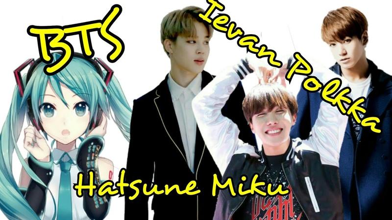BTS Dançando Ievan Polkka Hatsune Miku