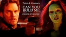 ► Peter Gamora | Can You Hold Me [MAJOR SPOILERS⚠]