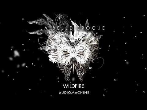 Audiomachine ~ Wildfire (Composed by Axl Rosenberg)