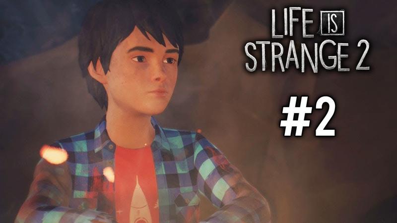 Life is Strange 2:Episode 1 - Заправка