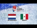 IIHF 2019 ICE HOCKEY U20 WORLD CHAMPIONSHIP - DIVISION II GROUP B - NETHERLANDS vs MEXICO