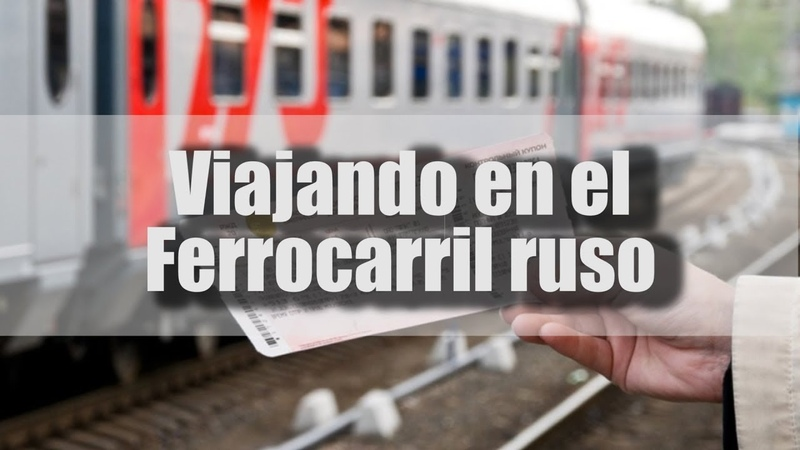 Rusia 2018 | Viajando en un vagón del Ferrocarril ruso - clase Coupé