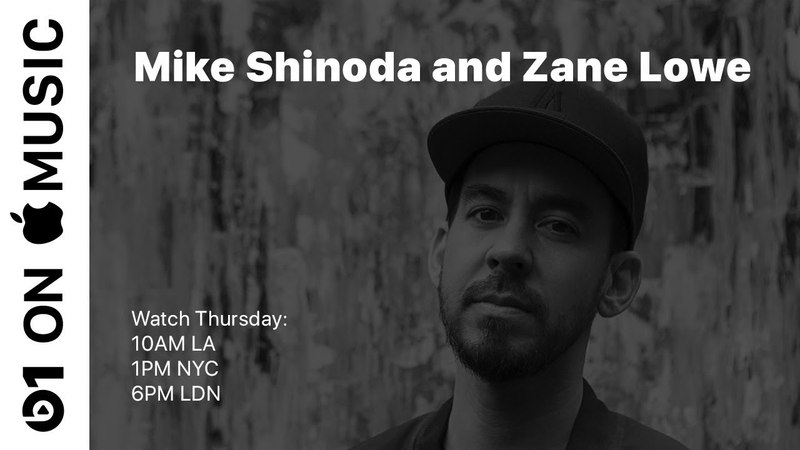 Mike Shinoda LIVE with Zane Lowe, May 24 @10 AM PT | Beats 1 | Apple Music