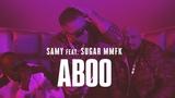 SAMY feat. SUGAR MMFK - ABOO (Official Video)