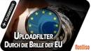 Uploadfilter - Durch die Brille der EU