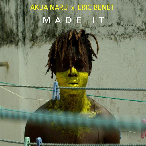 Akua Naru альбом Made It