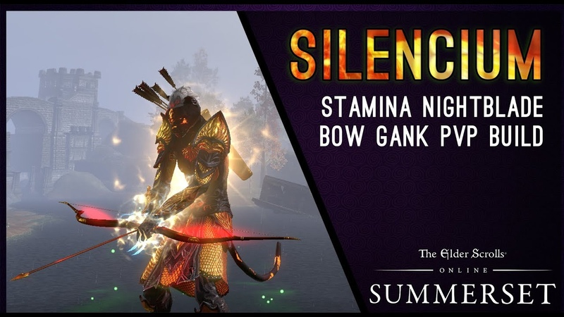 Stamina Nightblade Bow Gank Build PvP Silencium - Summerset Chapter ESO